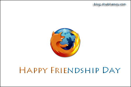 Happy Friendship Day – 2nd Aug 2009